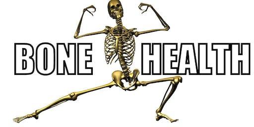 Bone up on your Bone Health
