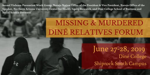 Missing and Murdered Diné Relatives Forum