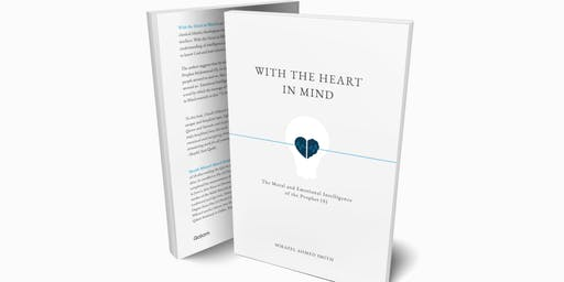 With the Heart in Mind - Shaykh Mikaeel Smith