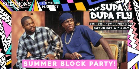 Supa Dupa Fly x Summer Block Party  tickets