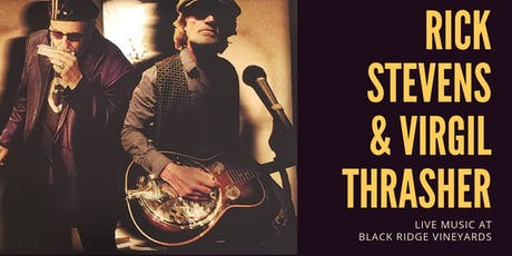 LIVE MUSIC by Rick Stevens & Virgil Thrasher tickets
