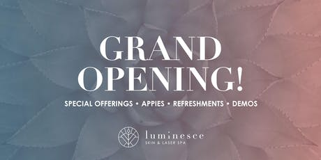 Luminesce Skin Grand Opening tickets