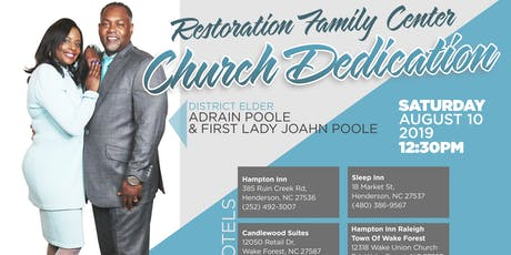 Restoration Family Center Church Dedication tickets