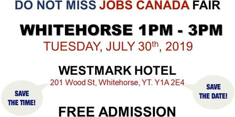 Whitehorse Job Fair – July 30th, 2019 tickets