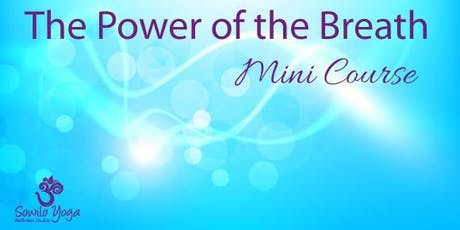 Power of the Breath Workshop tickets