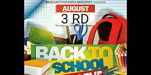 Save Another Sista 6th Annual Back to School Drive