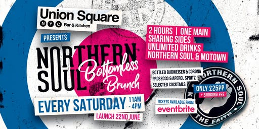 Northern Soul Bottomless Brunch @ Union Square, Leeds