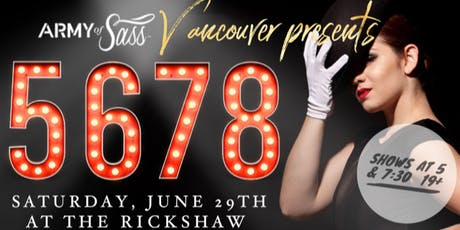 Army of Sass Vancouver presents: 5678 tickets