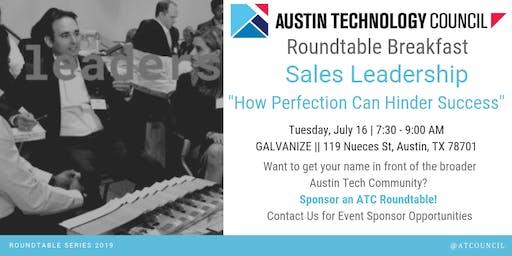 Austin Technology Council Roundtable: Sales Leadership || Jul 16