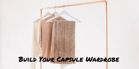 Build Your Capsule Wardrobe: For Women at a Life and Fashion Crossroads tickets