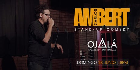 Carlos Ambert en Ojalá Speakeasy Bar tickets