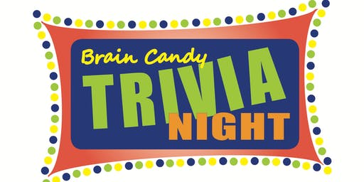 Brain Candy Trivia Night
