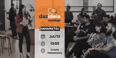 Dazideia Meetup Hamamatsu