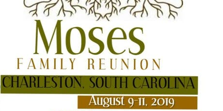 Moses Family Gathering tickets