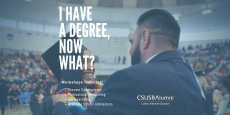 I Have a Degree, Now What? tickets