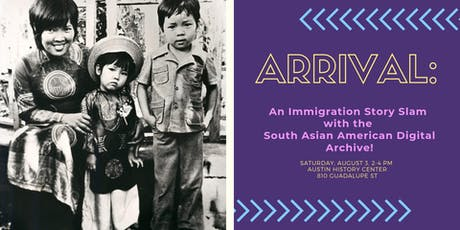 Arrival: An Immigration Story Slam with SAADA tickets