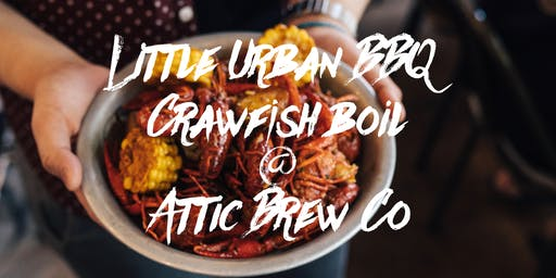 Crawfish Boil @ Attic Brew Co.