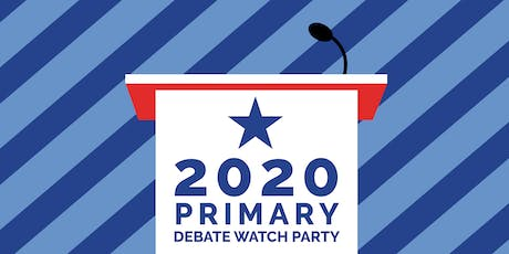 2020 Democratic Primary Debate Watch Party Night 1 tickets