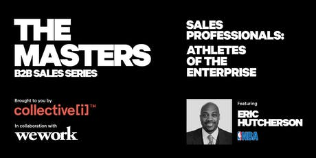 THE MASTERS: B2B Sales Series | Athletes of the Enterprise tickets