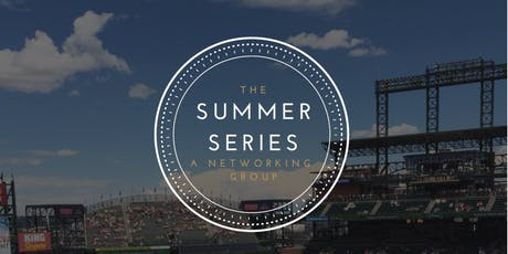 The Summer Series- A Networking Group tickets