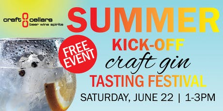 Craft Cellars Summer Kick-off Craft Gin Tasting Festival tickets