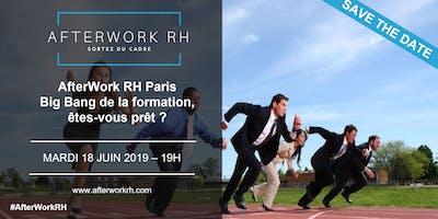 AfterWork RH Paris – juin 2019 – Big Bang de la formation, êtes-vous prêt ?
