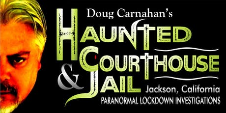 Haunted Courthouse & Jail Lock~Down Paranormal Investigations tickets