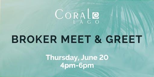 BROKER MEET & GREET AT CORAL LAGO