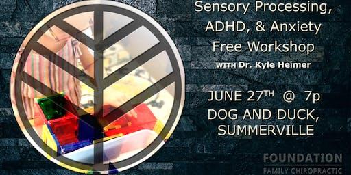 Sensory Processing, ADHD, & Anxiety