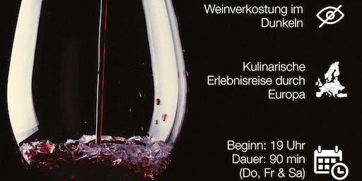 Dunkeltrunk. Weinverkostung in der Dunkelheit