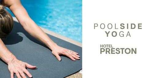 Poolside Yoga  |  Hotel Preston  |   ALL SUMMER