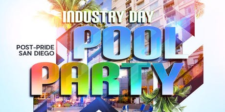 Industry - Post Pride Pool Party tickets