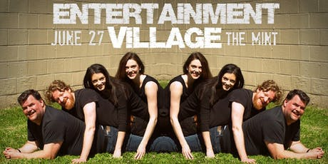 Entertainment Village - Live at the Mint! tickets