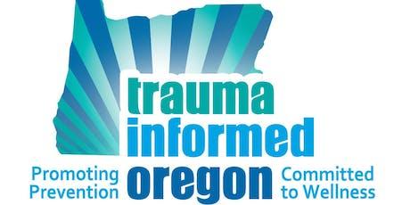 The How And Why Of Trauma Informed >> Trauma Informed Care Training Clackamas County Oregon Tickets