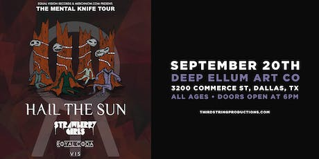 HAIL THE SUN – MENTAL KNIFE TOUR tickets