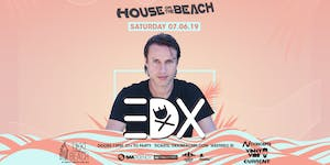 HOUSE ON THE BEACH ft. EDX at Tikki Beach | 7.6.19