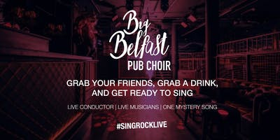 Big Belfast Pub Choir
