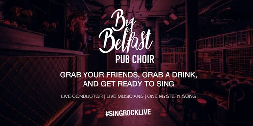 Big Belfast Pub Pop-Up Choir