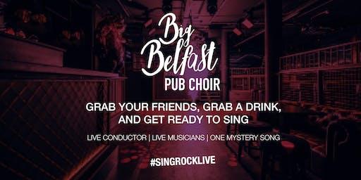 Big Belfast Pub Pop-Up Choir