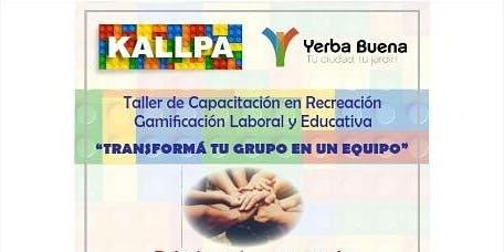 TALLER DE CAPACITACIÓN EN RECREACIÓN Y GAMIFICACIÓN LABORAL Y EDUCATIVA-