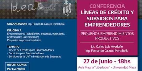 Conferencia: Líneas de Créditos y Subsidios para emprendedores entradas