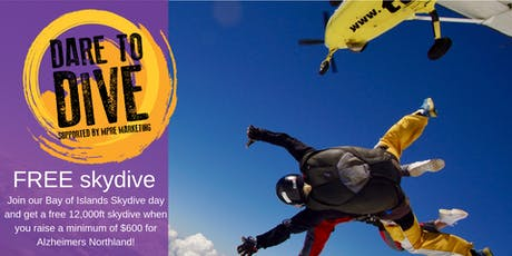 Dare to Dive FREE Skydive for Alzheimers Northland tickets