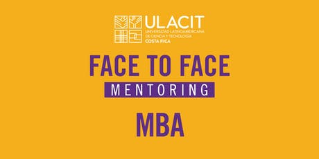 Face to Face Mentoring - MBA 100 % Virtual tickets