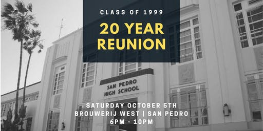 San Pedro High School Class of 1999 - 20 Year Reunion