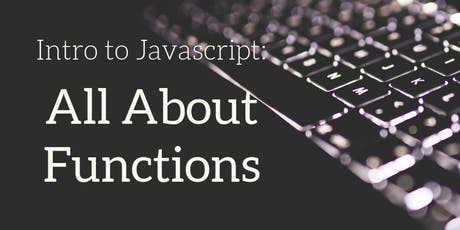 Intro to JavaScript: All about Functions tickets