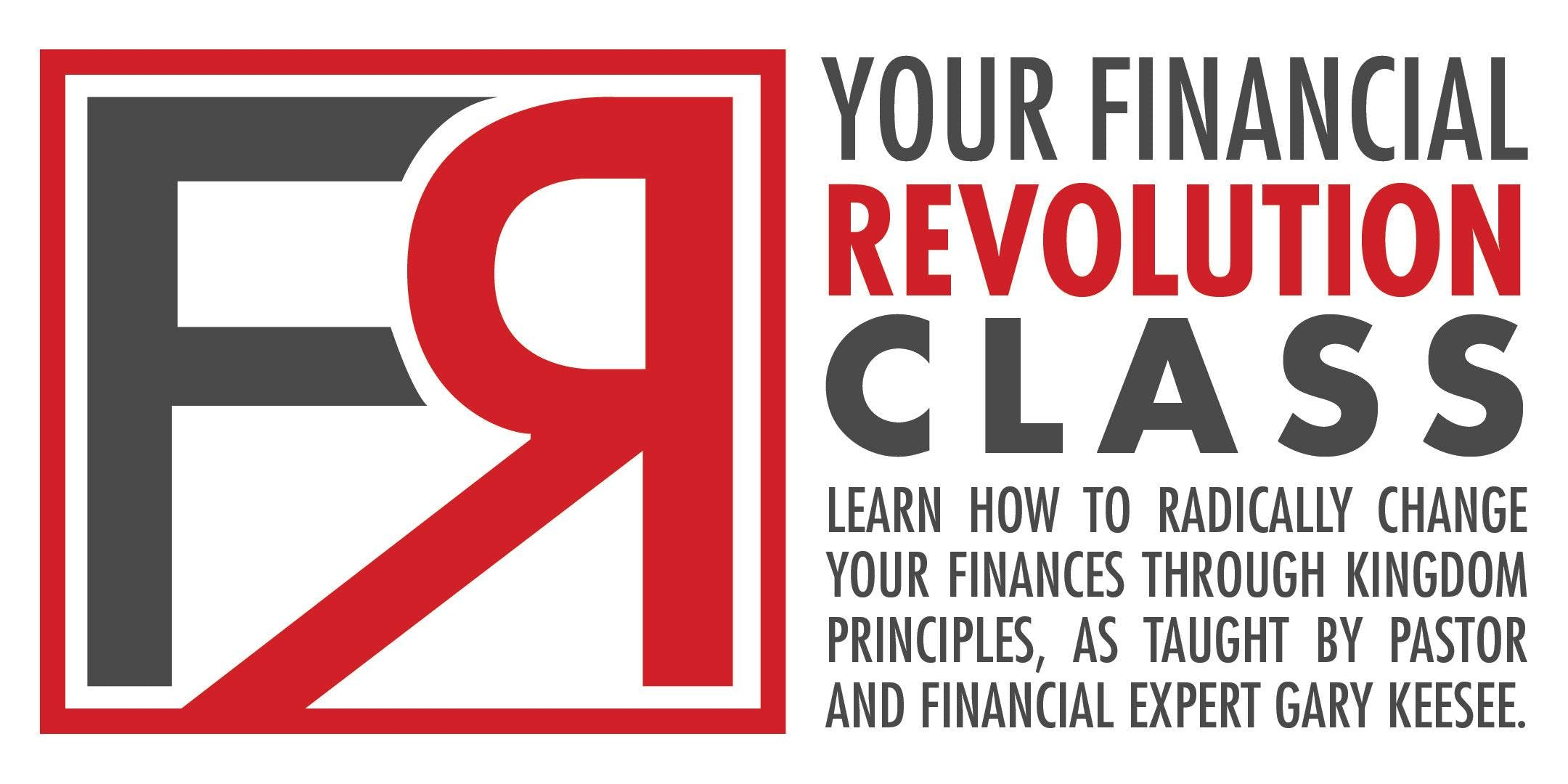 Financial Revolution (Kingdom Principles) Part 1 - Ahwatukee