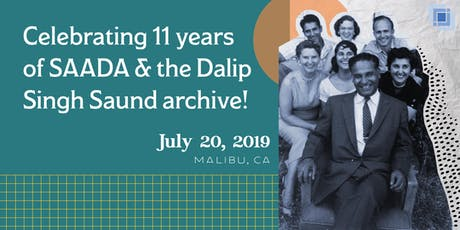 Celebrating 11 years of SAADA & the Dalip Singh Saund archive! tickets