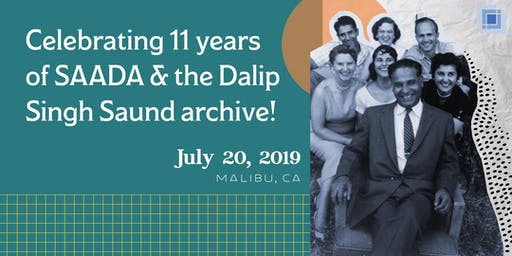 Celebrating 11 years of SAADA & the Dalip Singh Saund archive!