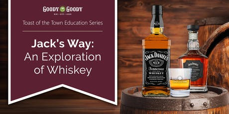 Jack's Way: An Exploration of Whiskey tickets