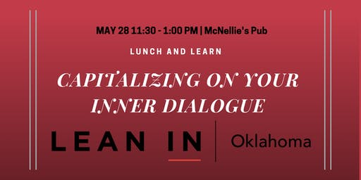 Lunch & Learn : Capitalizing on Your Inner Dialogue